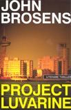 Project Luvarine / John Brosens