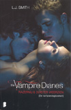 Razernij & Duister weerzien - The Vampire Diaries / L.J. Smith