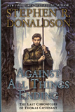 Against All Things Ending - The Last Chronicles of Thomas Covenant / Stephen R. Donaldson