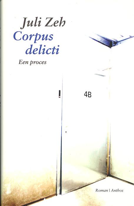 Juli zeh op de boekenplank for Raumgestaltung corpus delicti