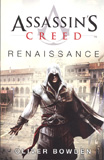 Assassin's Creed : Renaissance / Oliver Bowden