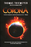 Corona / Thomas Thiemeyer