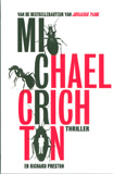 Micro / Michael Crichton & Richard Preston