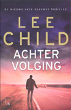 Achtervolging / Lee Child