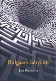 Bulgaars labyrint / Jan Buruma