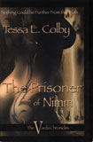 The Prisoner of Nimm - The Varda Chronicles 2 / Terra E. Colby