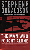 The Man Who Fought Alone / Stephen R. Donaldson