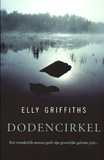 Dodencirkel / Elly Griffiths