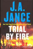 Trial By Fire / J.A. Jance