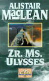 Zr. Ms. Usysses / Alistair MacLean