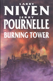 Burning Tower / Larry Niven & Jerry Pournelle