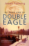 De roof van de Double Eagle / James Twining