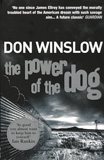 The Power of the Dog / Don Winslow
